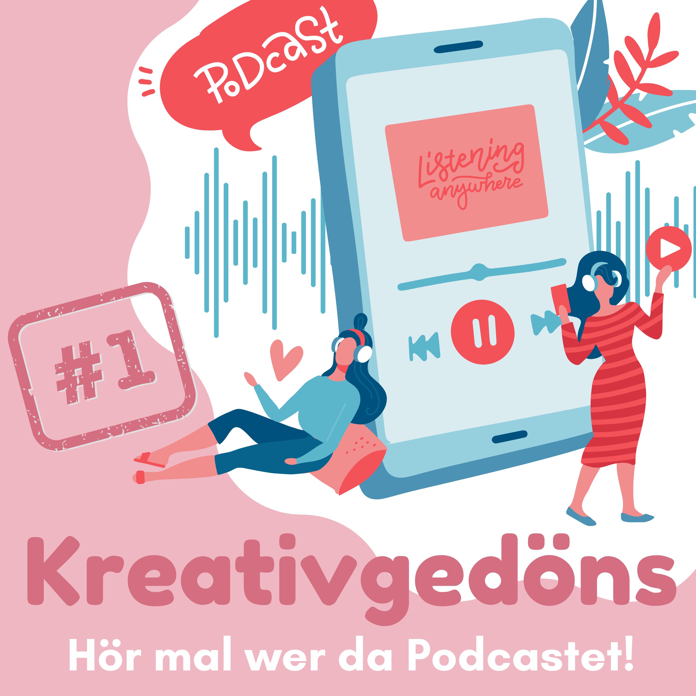 Kreativgedöns Podcast